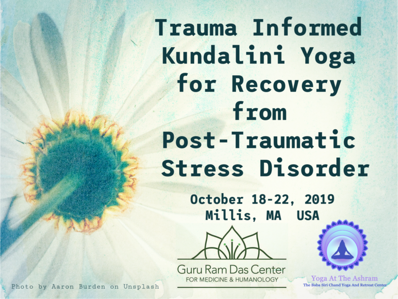 Trauma Informed Kundalini Yoga for Recovery from Post-Traumatic Stress Disorder