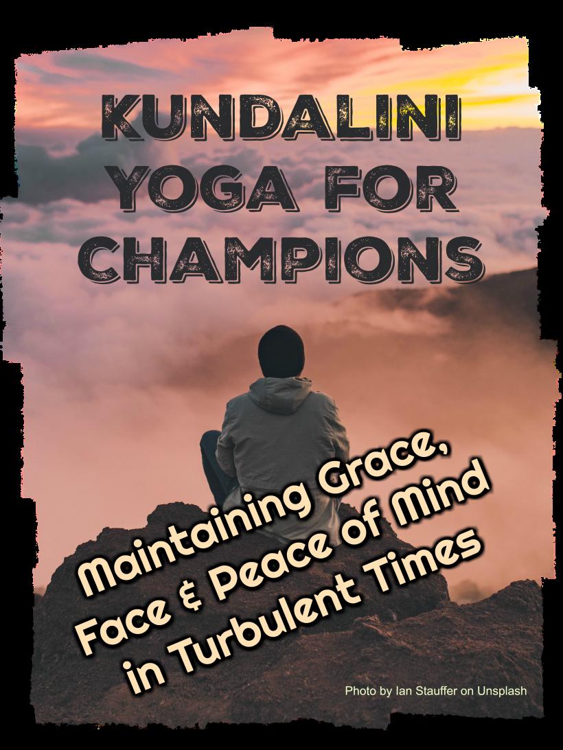 Kundalini Yoga for Champions
