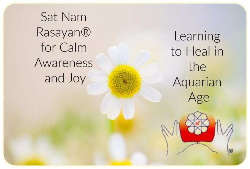Sat Nam Rasayan® for Calm Awareness and Joy