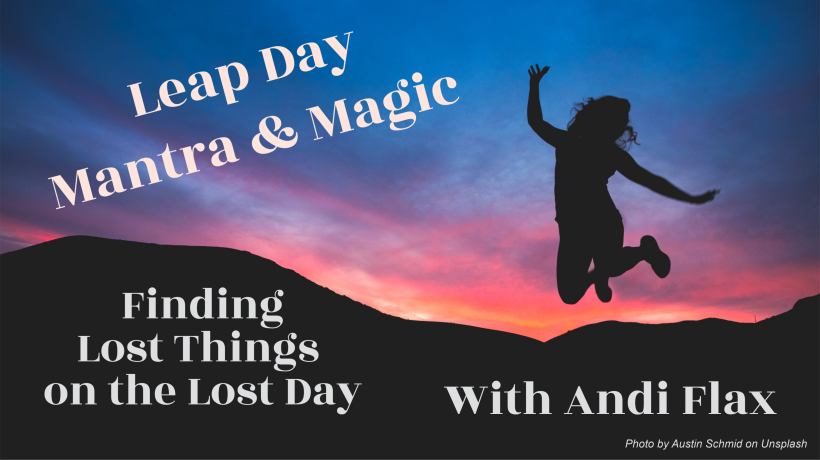 Finding Lost Things On The Lost Day; Mantra & Miracles